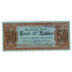 "Bank of Alaska ""Kold Kash"" Klondyke Koin, 1916 Advertising Scrip Note."