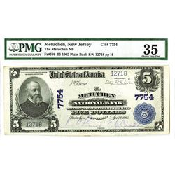 Metuchen National Bank, 1902 PB, $5, Charter #7754 National Bank Note.
