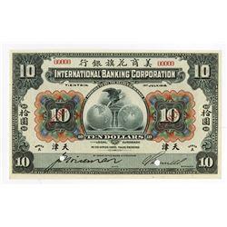 "International Banking Corp., 1918 ""Tientsin"" Branch Specimen Banknote."