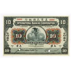 "International Banking Corp., 1918 ""Tientsin"" Branch Specimen Banknote."