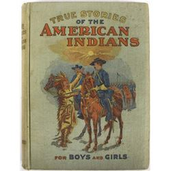 1905 True Stories of the American Indians
