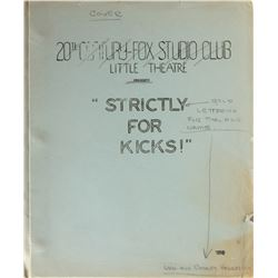 Marilyn Monroe script for Strictly for Kicks! at the 20th Century-Fox Studio Club Little Theater.