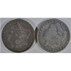 1894-S VG, & 1890-O XF MORGAN DOLLARS
