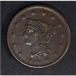 1840 LARGE CENT SMALL DATE  VF+