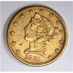 1881 $5.00 LIBERTY GOLD, AU
