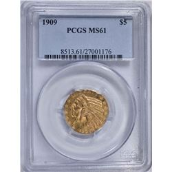 1909 $5.00 GOLD INDIAN, PCGS MS-61