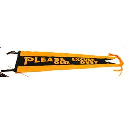 "Old Felt Pennant ""Please Excuse Our Dust"""