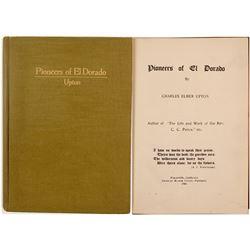 Pioneers of El Dorado by Upton