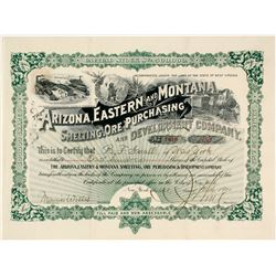 The Arizona, Eastern & Montana Smelting, Ore Purchasing & Development Co. Stock Certificate, 1900