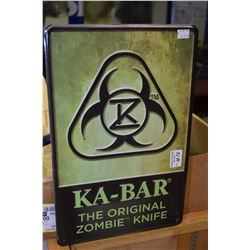 Metal man cave sign K-Bar, the original Zombie knife