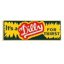 Dilly Tin Sign