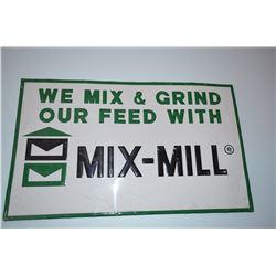 """Original """"Mix-Mill"""" metal sign"""
