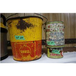 Shell Pail, Syrup Pail & a Coffee Tin