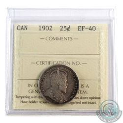 1902 Canada 25-cent ICCS Certified EF-40. A nice lightly toned coin with underlying luster.