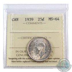 1939 Canada 25-cent ICCS Certified MS-64. A nice Mint State coin with subtle Golden toning.
