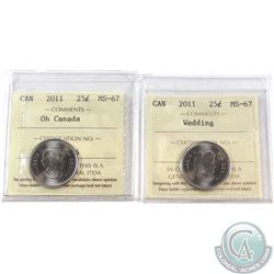 2011 Oh Canada & 2011 Wedding 25-cent ICCS Certified MS-67. 2 pcs