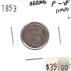 1853 USA Dime Arrows F-VF (impaired)