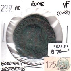 Rome 239AD Gordian III Sestertius in Very Fine (VF-20) Condition (corrosion)