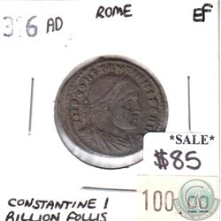 Rome 316 AD Rome Constantine I Billion Follis Extra Fine