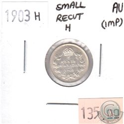 1903H Canada Small Recut H 5-Cents Almost Uncirculated (AU-50) impaired