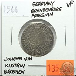 Germany Brandenburg Prussian 1544; Groschen; Johann Von Kustrin; VF