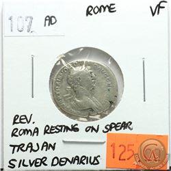 Rome 107 AD Silver Denarius; Trajan; VF; Reverse - 'Roma Resting on Spear'