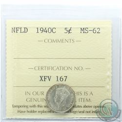 Newfoundland 5-cent 1940C ICCS Certified MS-62. Nice white coin with golden toning around rim.