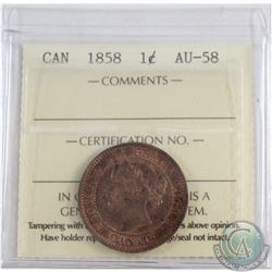 1-cent 1858 ICCS Certified AU-58  A Bright lustrous coin with Mint state appeal