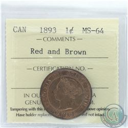 1-cent 1893 ICCS Certified MS-64 Red & Brown. Coin has lots of radiant underlying luster.