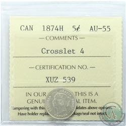5-cent 1874H Crosslet 4 ICCS Certified AU-55