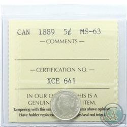 5-cent 1889 ICCS Certified MS-63. Nice bright coin with mint lustre.