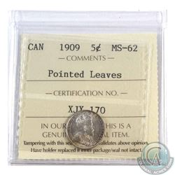 5-cent 1909 Pointed Leaves ICCS Certified MS-62