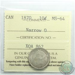 10-cent 1870 Narrow 0 ICCS Certified MS-64. Coin has attractive mint lustre.
