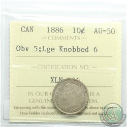 10-cent 1886 Obverse 5, Large Knobbed 6 ICCS Certified AU-50