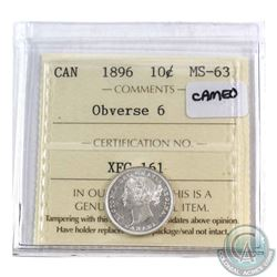 10-cent 1896 Obverse 6 ICCS Certified MS-63. Nice Blast White coin with Cameo not mentioned on the h