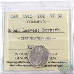 10-cent 1913 Broad Leaves; Scratch ICCS Certified VF-30. Coin exhibits strong reverse qualities, scr