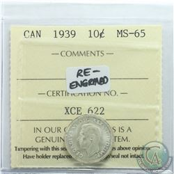 10-cent 1939 Re-Engraved ICCS Certified MS-65. Nice Blast White coin.