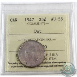25-cent 1947 Dot ICCS Certified AU-55.