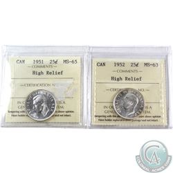 25-cent 1951 High Relief ICCS Certified MS-65 & 1952 High Relief ICCS Cert. MS-63. 2pcs