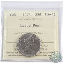 25-cent 1973 Large Bust ICCS Certified MS-62