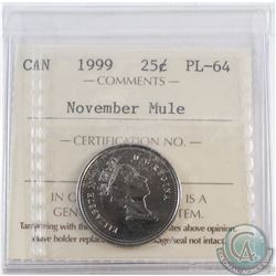 25-cent 1999 November Mule ICCS Certified PL-64.