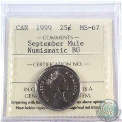 25-cent 1999 September Mule ICCS Certified MS-67 NBU. Tied for highest grade.