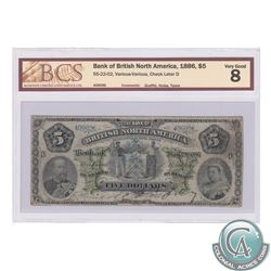 55-22-02 1886 Bank of British North America $5, S/N: 406096/D, BCS VG-8. The note has some writing,