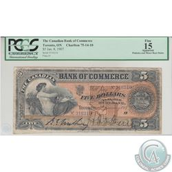 75-14-10 1907 Canadian Bank of Commerce $5, Walker-Various, S/N: 316310/D, PCGS F-15 Apparent. The n