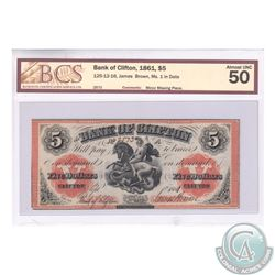 125-12-16 1861 Bank of Clifton $5. James Brown. MS. 1 in Date. S/N:2573. BCS Certified AU-50 (Very m