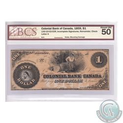 130-10-02-02R 1859 Colonial Bank of Canada $1. Incomplete Signatures Remainder. Check Letter A. BCS