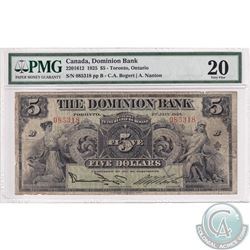 220-15-12 1925 The Dominion Bank $5, Bogart-Nanton. S/N: 085318/B. PMG VF-20. A Rare Signature Type