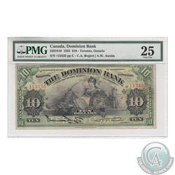 220-18-10 1925 The Dominion Bank $10, Bogard-Austin. S/N: 113435/C. PMG VF-25.