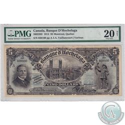 360-22-02 1914 Banque D-Hochelaga, Montreal QC, $5. Vaillancourt-Various. S/N: 039100 PMG VF-20 Net.