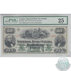 375-16-10 1915 Imperial Bank of Canada $10, Various-Howland, S/N: 319655/B, PMG VF-25. Problem free.